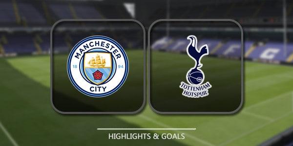 Manchester City Vs Tottenham Hotspur – Highlights