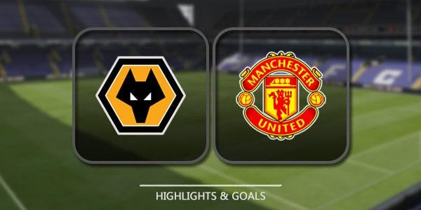 Wolverhampton Vs Manchester United – Highlights